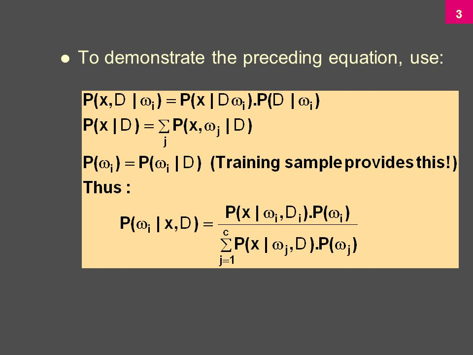 3 To demonstrate the preceding equation, use: