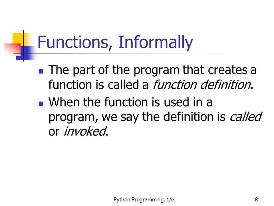 Python Programming, 1/e59 Functions that Modify Parameters