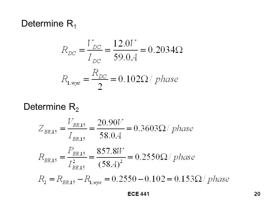ECE 44120 Determine R 1 Determine R 2