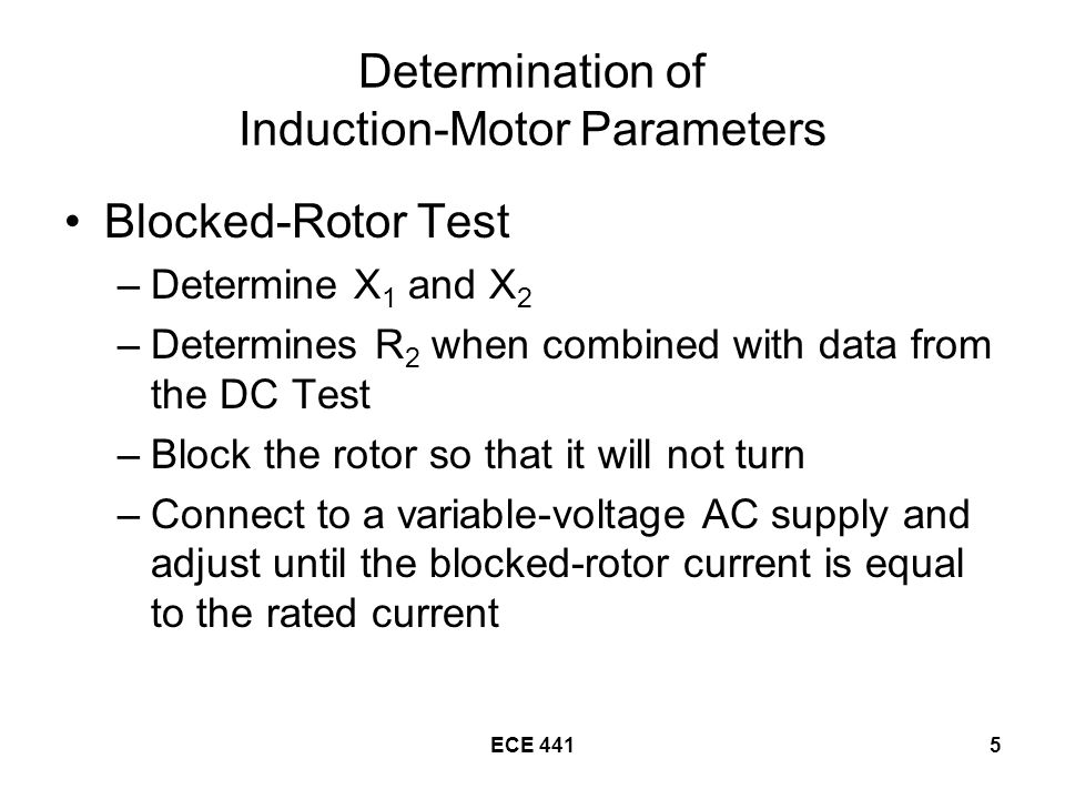 ECE 44116 Substitute X 1 from the blocked-rotor test to determine the value of X M.
