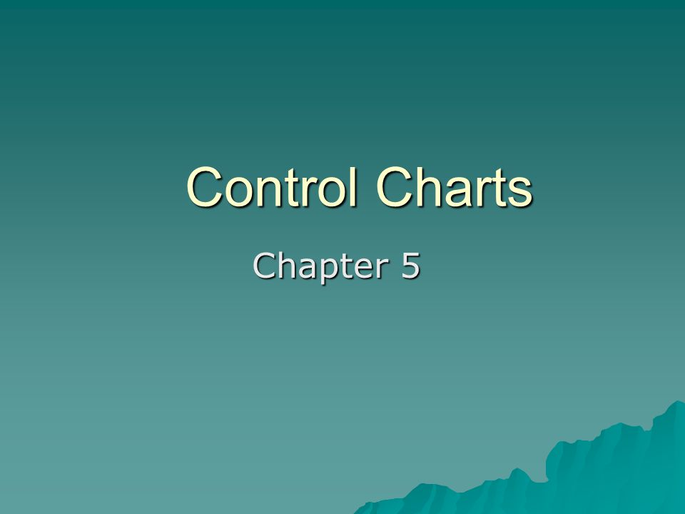 Control Charts Chapter 5