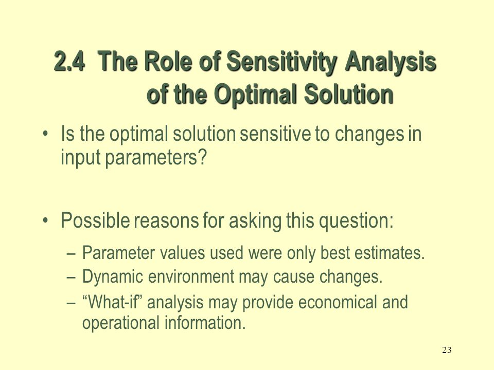 22 For multiple optimal solutions to exist, the objective function must be parallel to one of the constraints Multiple optimal solutions Any weighted average of optimal solutions is also an optimal solution.