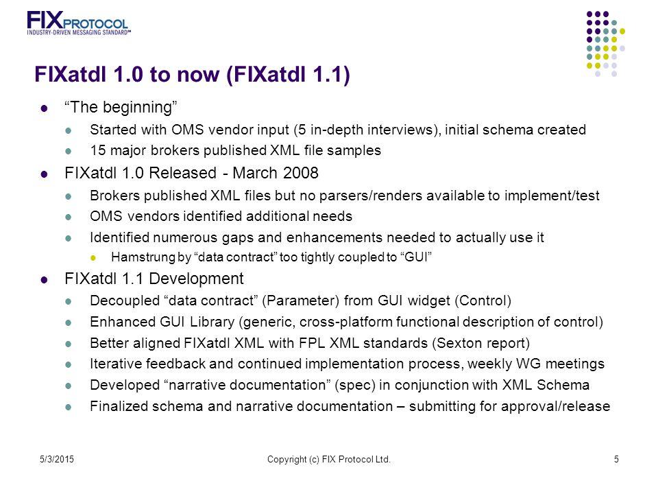 Q&A / Demos http://fixprotocol.org/FIXatdl 5/3/2015Copyright (c) FIX Protocol Ltd.26