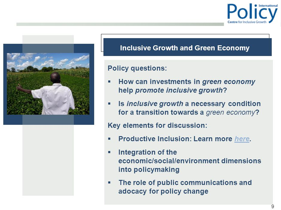 9 Inclusive Growth and Green Economy Policy questions:  How can investments in green economy help promote inclusive growth.