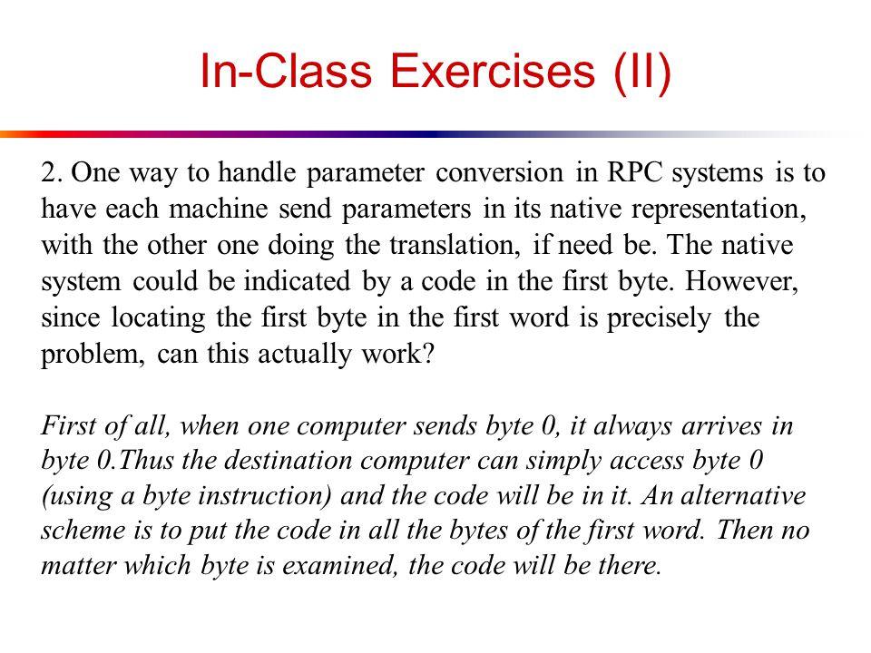 In-Class Exercises (II) 2.