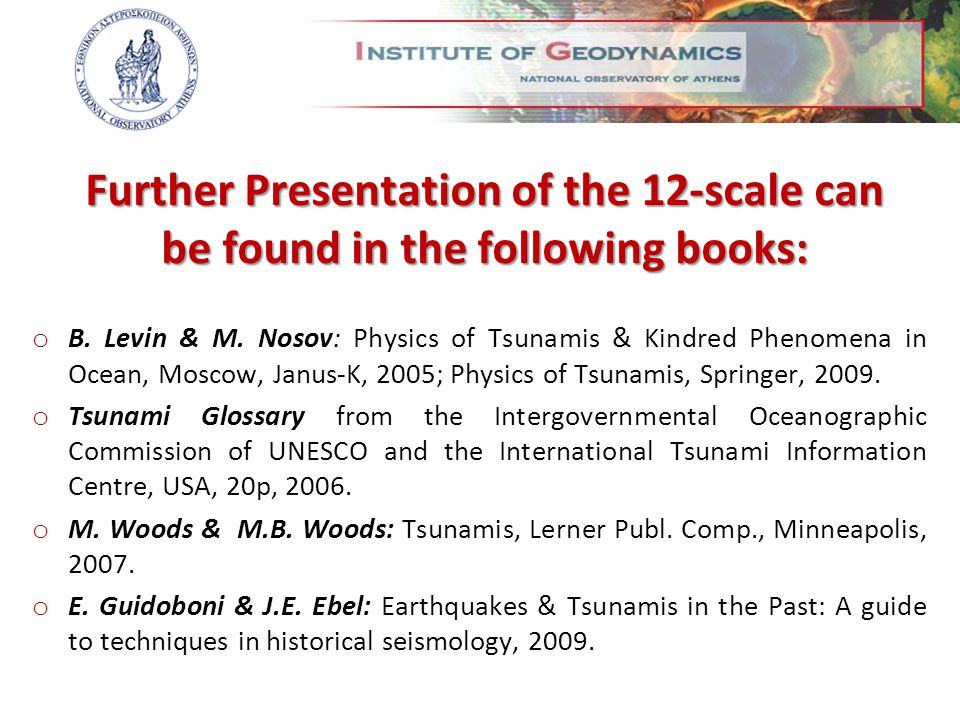 Further Presentation of the 12-scale can be found in the following books: o Β.