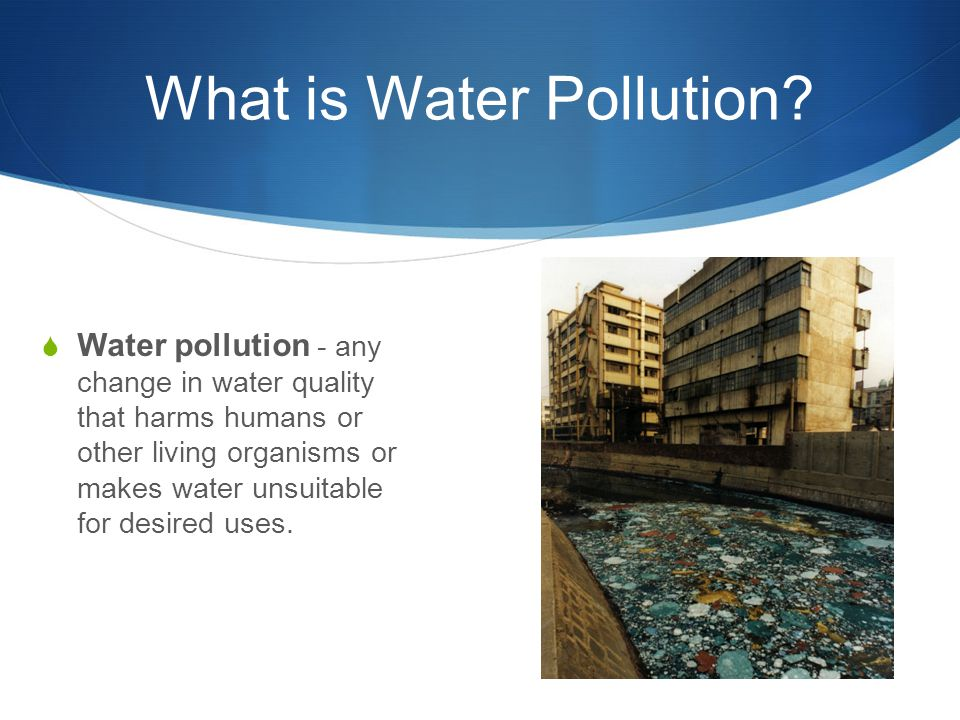 What is Water Pollution.