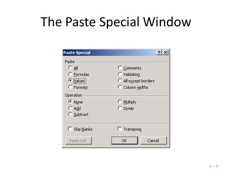 The Paste Special Window 6 - 9
