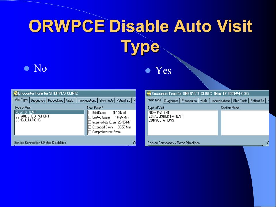 ORWPCE Disable Auto Visit Type No Yes