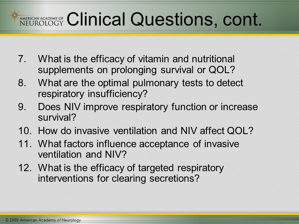 © 2009 American Academy of Neurology Clinical Questions, cont.