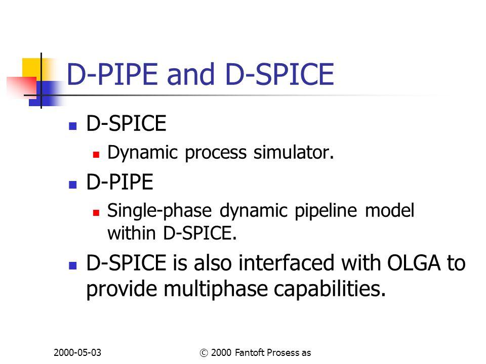 2000-05-03© 2000 Fantoft Prosess as D-PIPE