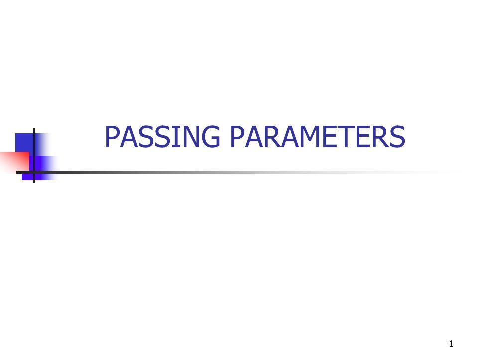 PASSING PARAMETERS 1
