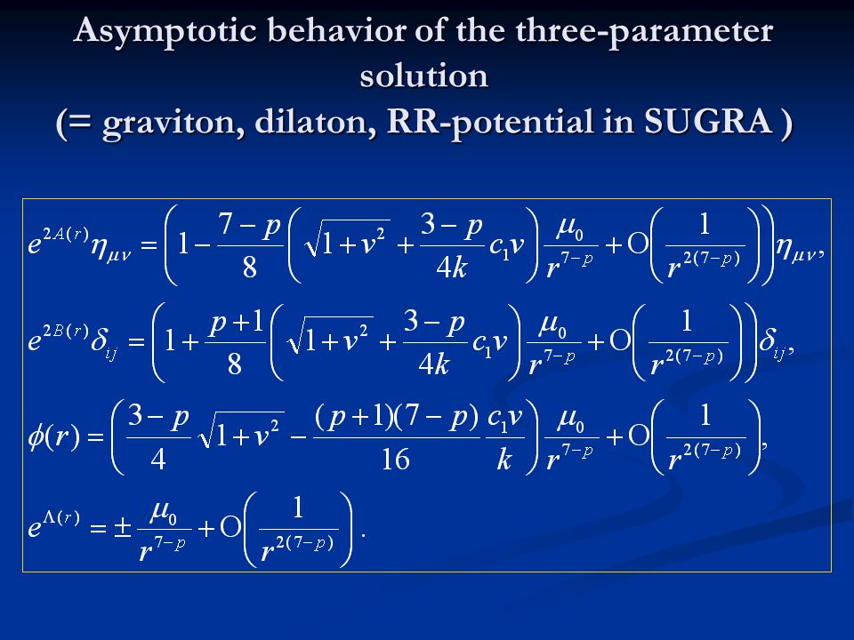 Asymptotic behavior of the three-parameter solution (= graviton, dilaton, RR-potential in SUGRA )