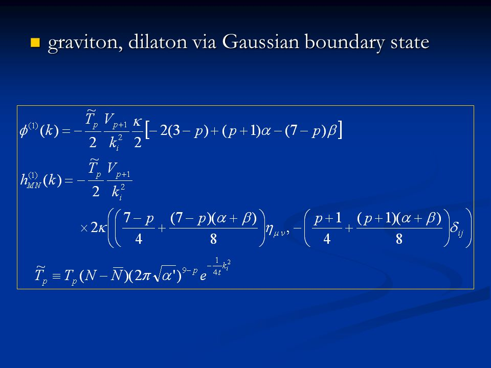 graviton, dilaton via Gaussian boundary state graviton, dilaton via Gaussian boundary state