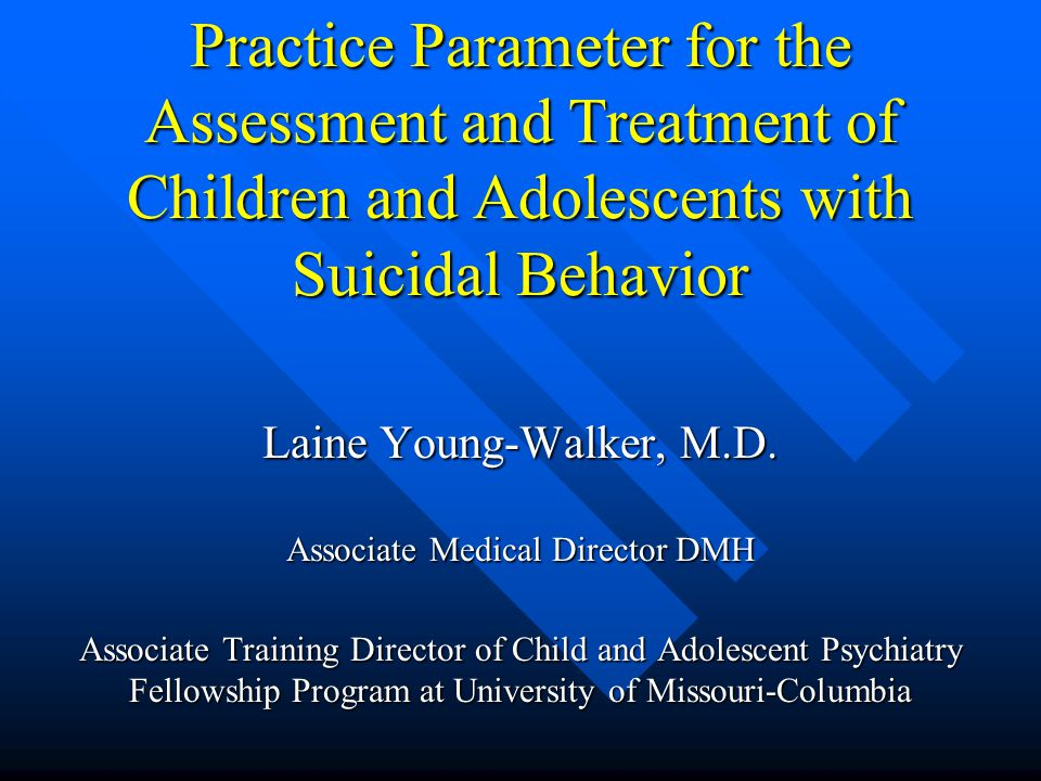 Treatment Psychopharmacological intervention Psychopharmacological intervention –Lithium reduces suicide recurrence in adults –SSRI's reduce suicidal ideation in adults »Studies not conducted in children/adolescents »In fact in last decade case reports of patients developing suicidal preoccupations has arisen »Monitor youth for increased agitation or suicidality
