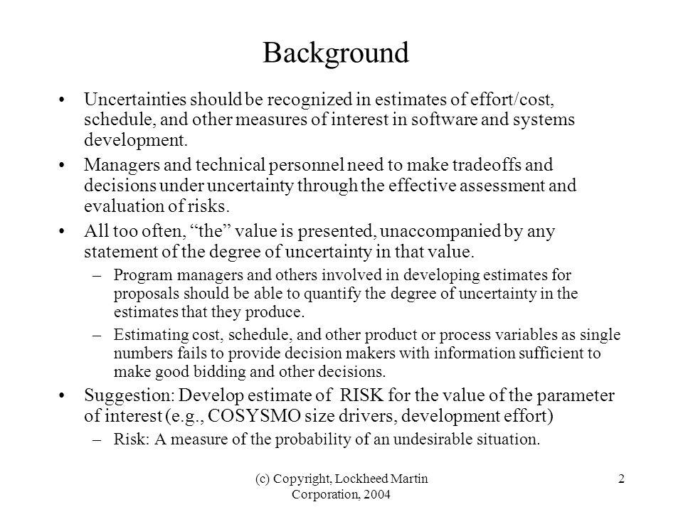 (c) Copyright, Lockheed Martin Corporation, 2004 13