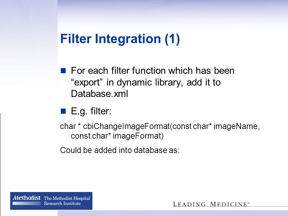 Filter Integration (1) For each filter function which has been export in dynamic library, add it to Database.xml E.g.