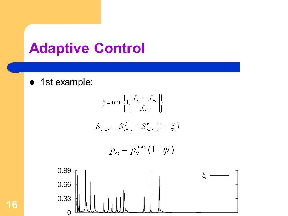 16 Adaptive Control 1st example: