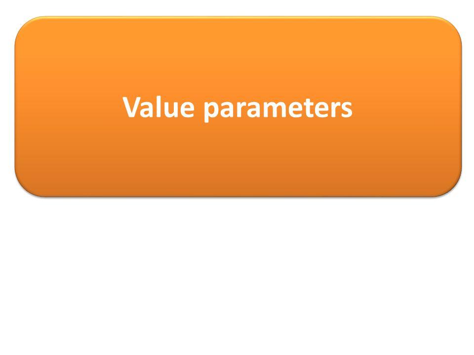 Value parameters