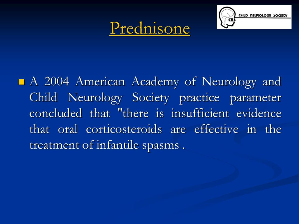 Prednisone A 2004 American Academy of Neurology and Child Neurology Society practice parameter concluded that