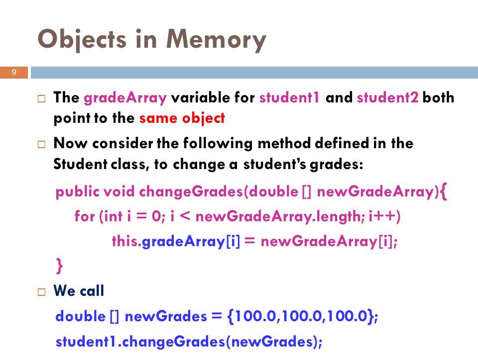 10 student1 student2 name gradeArray Student name gradeArray Student Student 2 100.0 name2 name1 grades1 Trace Student 1