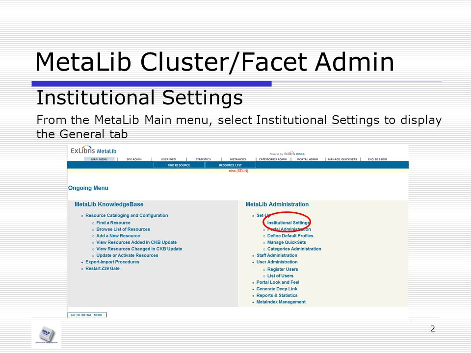 MetaLib Cluster/Facet Admin Confirming Updates 13 Click SUBMIT after making any changes to the default definitions.