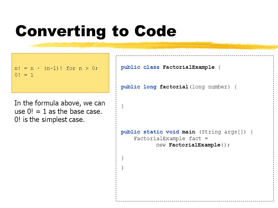 Converting to Code In the formula above, we can use 0.