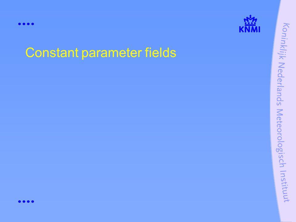Constant parameter fields