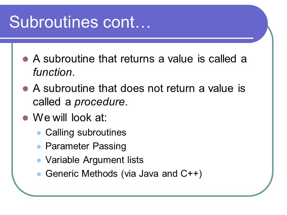Calling Subroutines B C D Return addr Misc.Local Vars.