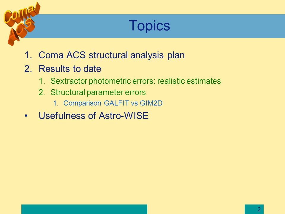 3 Coma Structural Analysis Working Group (SAWG) Marc Balcells (Chair) IAC Organization.