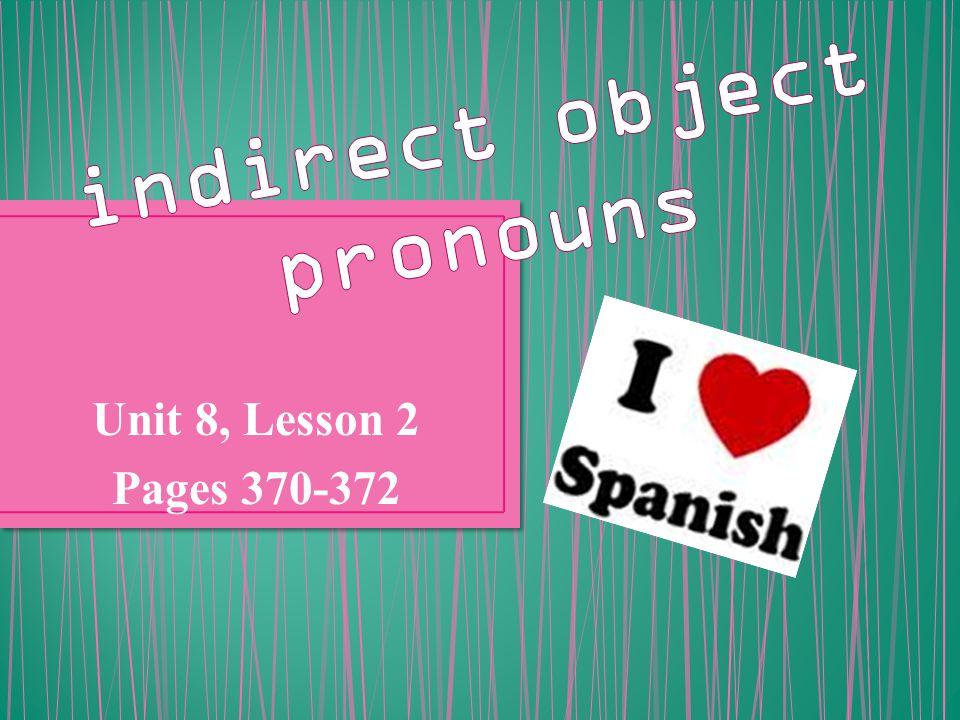 Unit 8, Lesson 2 Pages 370-372
