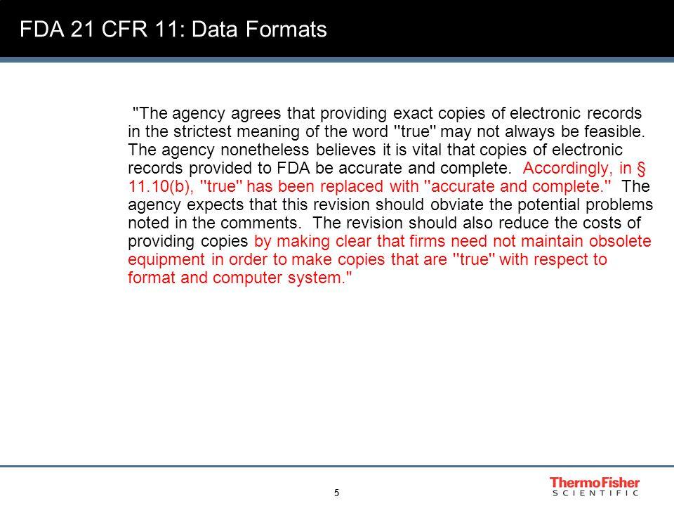 5 FDA 21 CFR 11: Data Formats
