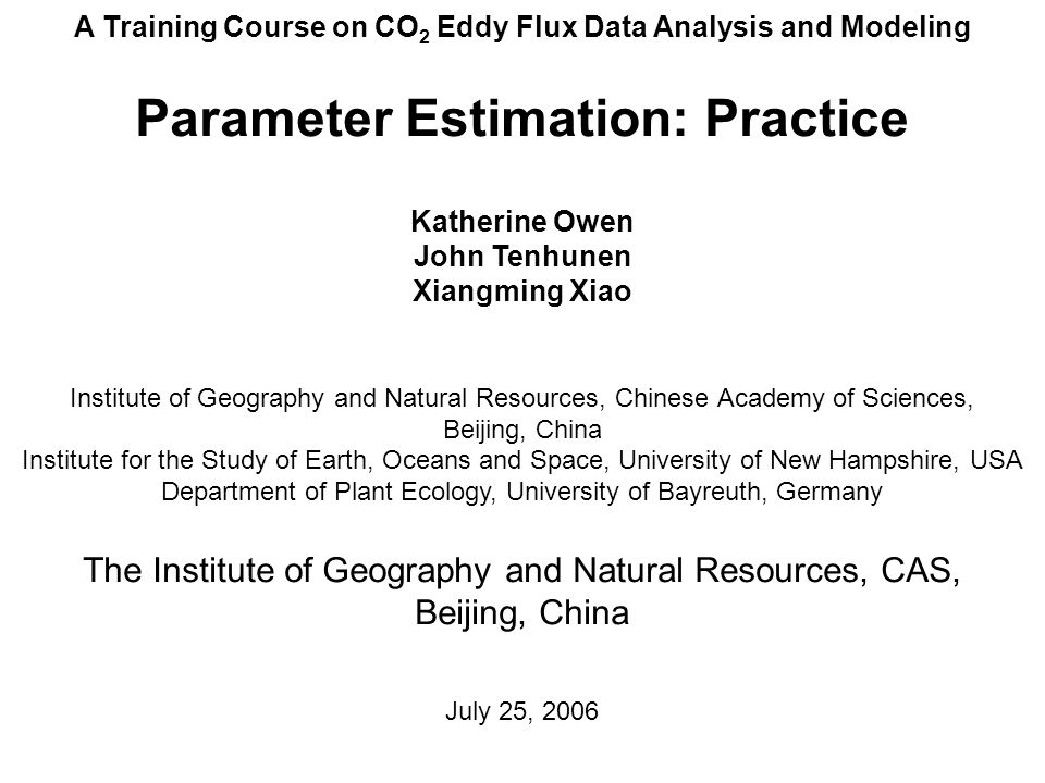 Practice: Parameter Estimation Outputs & Potential Problems Carboxylase-based Process Model (2) Abnormal Vc uptake & alpha results can be due to: LAI of 0 Poor estimates of seasonal LAI harvests or cuts scatter or errors in data We chose to eliminate abnormal results with:relative standard error > 0.6, Vc uptake > 350, alpha > 0.17 Easter Bush, UK, 2005, LAI too low