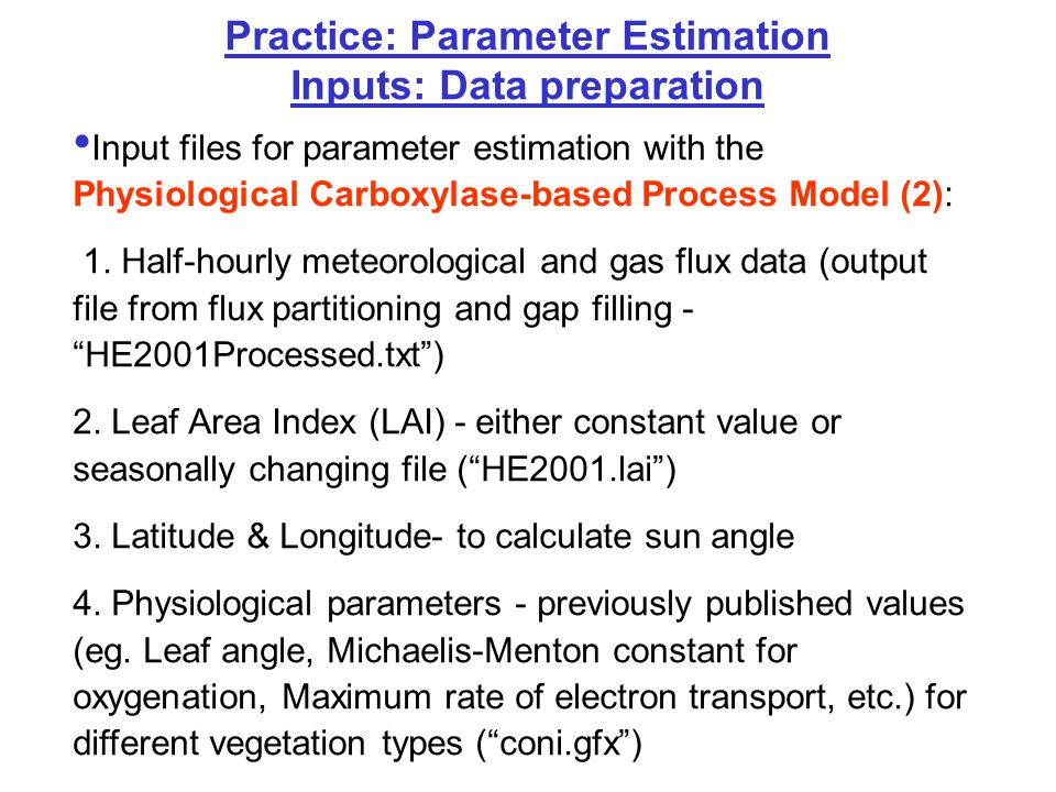 Practice: Flux Partitioning & Gap Filling Inputs: Data preparation Review daily outputs from flux partitioning and gap filling - Are there problems.