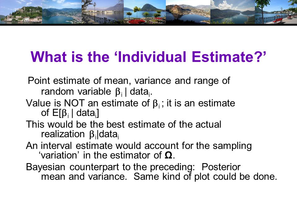 What is the 'Individual Estimate ' Point estimate of mean, variance and range of random variable  i | data i.
