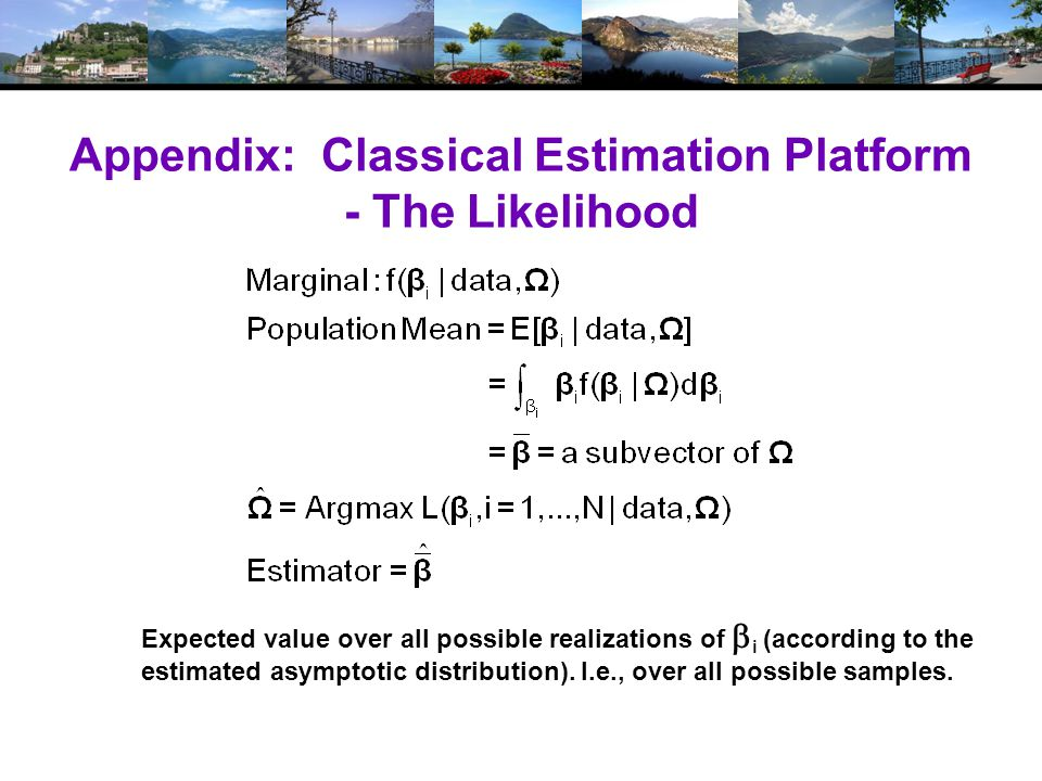 Appendix: Classical Estimation Platform - The Likelihood Expected value over all possible realizations of  i (according to the estimated asymptotic d