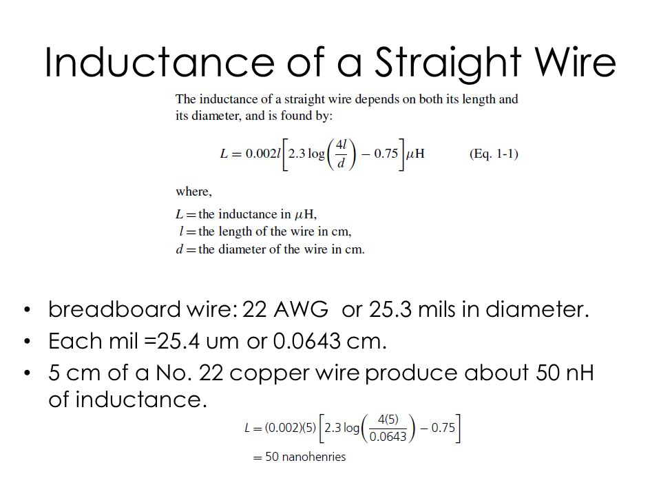 Inductance of a Straight Wire breadboard wire: 22 AWG or 25.3 mils in diameter.