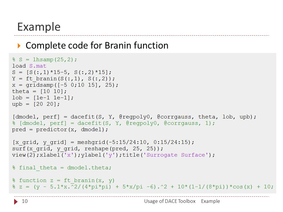 Example  Complete code for Branin function ExampleUsage of DACE Toolbox10