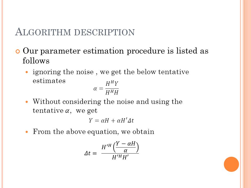 A LGORITHM DESCRIPTION