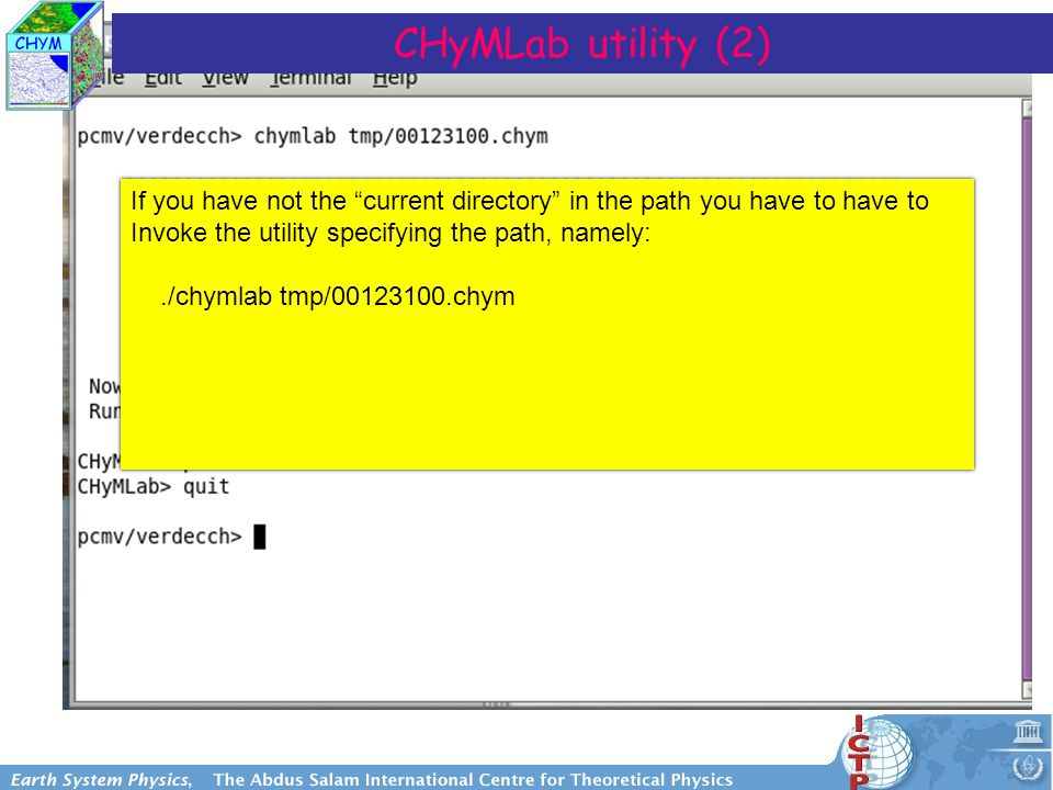 CHyMLab utility (2) If you have not the current directory in the path you have to have to Invoke the utility specifying the path, namely:./chymlab tmp/00123100.chym If you have not the current directory in the path you have to have to Invoke the utility specifying the path, namely:./chymlab tmp/00123100.chym