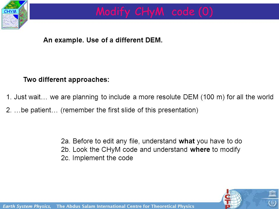 Modify CHyM code (0) An example. Use of a different DEM.
