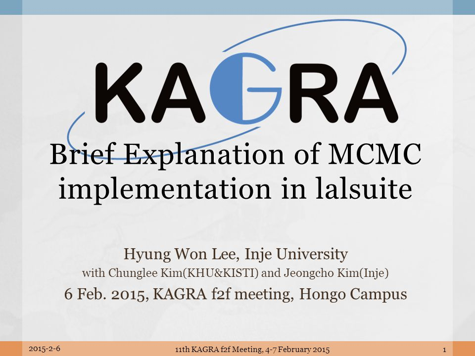 2015-2-6 11th KAGRA f2f Meeting, 4-7 February 201532 PE library [LALapps] LALapps/src/inspiral/posterior/..