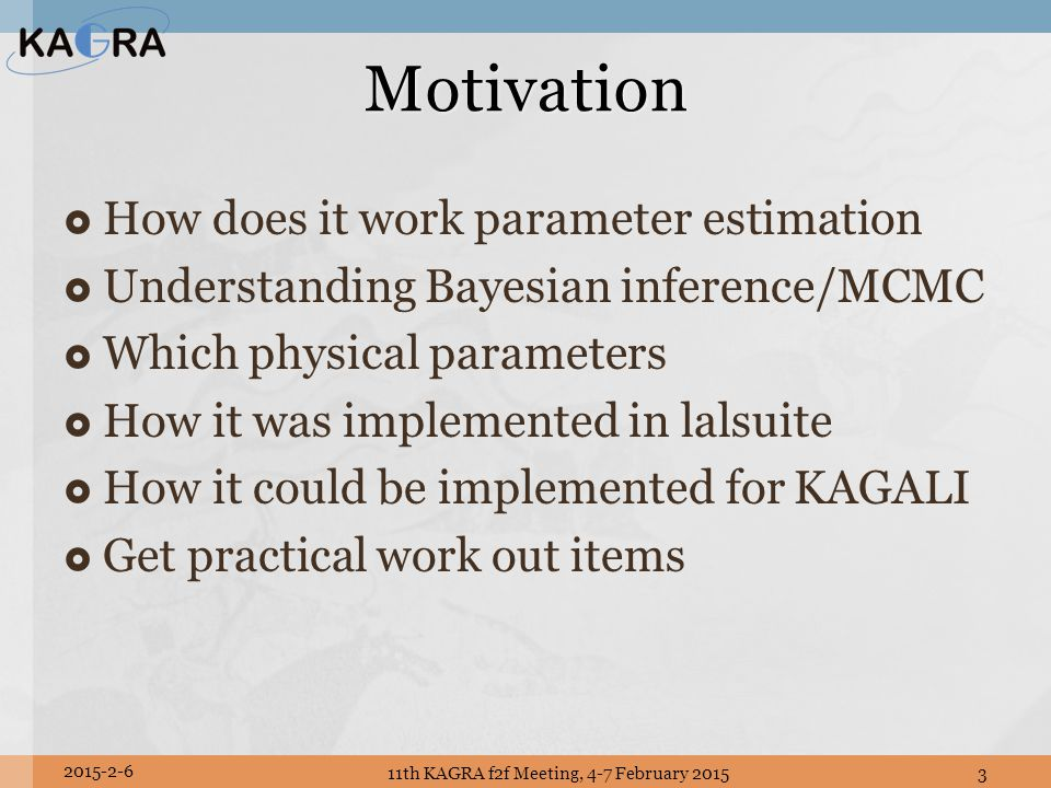  How does it work parameter estimation  Understanding Bayesian inference/MCMC  Which physical parameters  How it was implemented in lalsuite  How