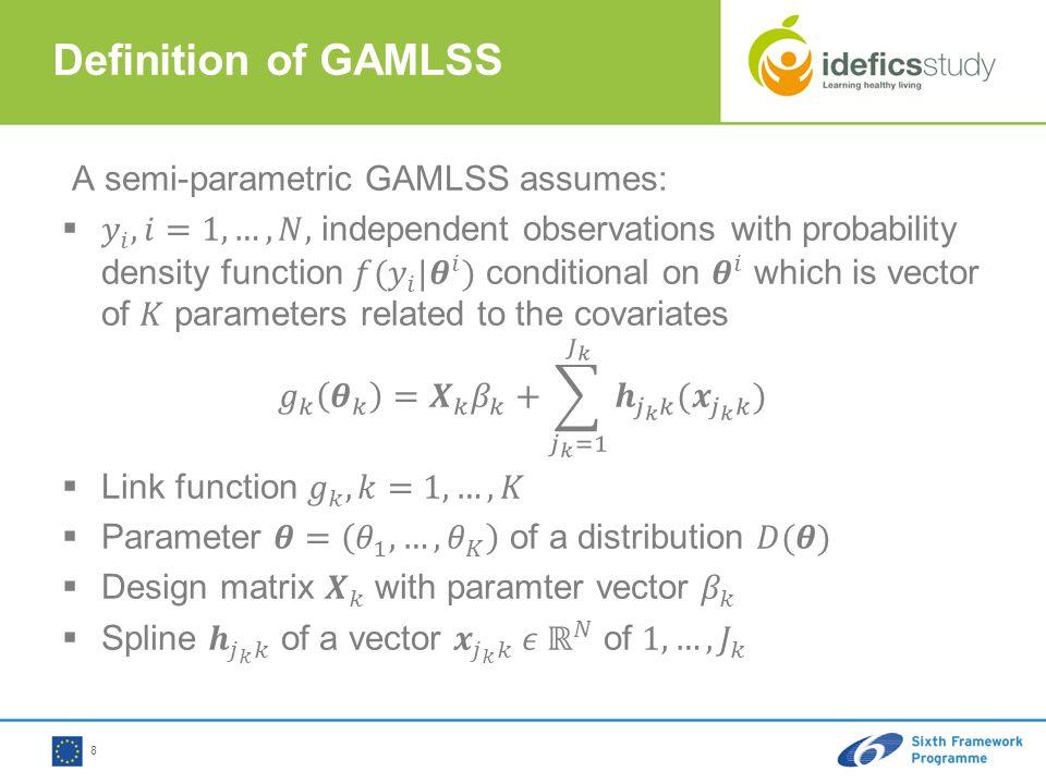 Definition of GAMLSS 8