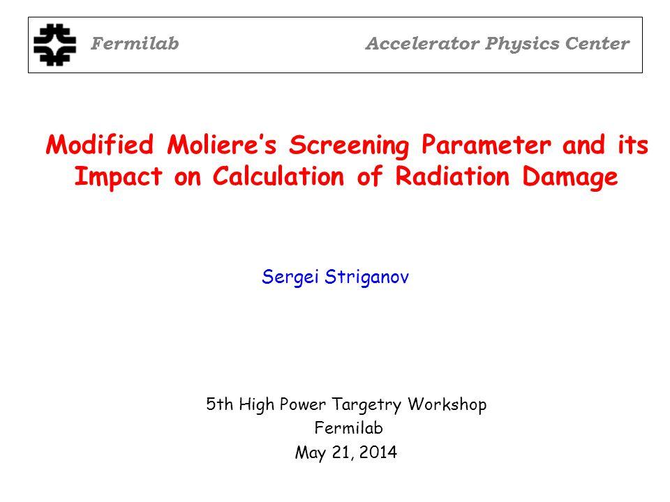 12 Correction to Born approximation: ultrarelativistic case 5th HPT Workshop - S.I. Striganov