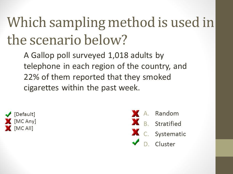 Which sampling method is used in the scenario below.