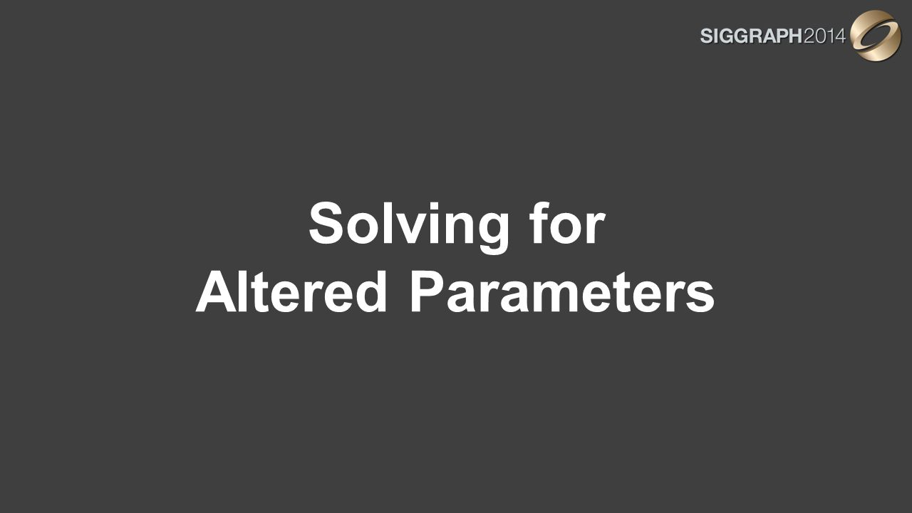 Solving for Altered Parameters