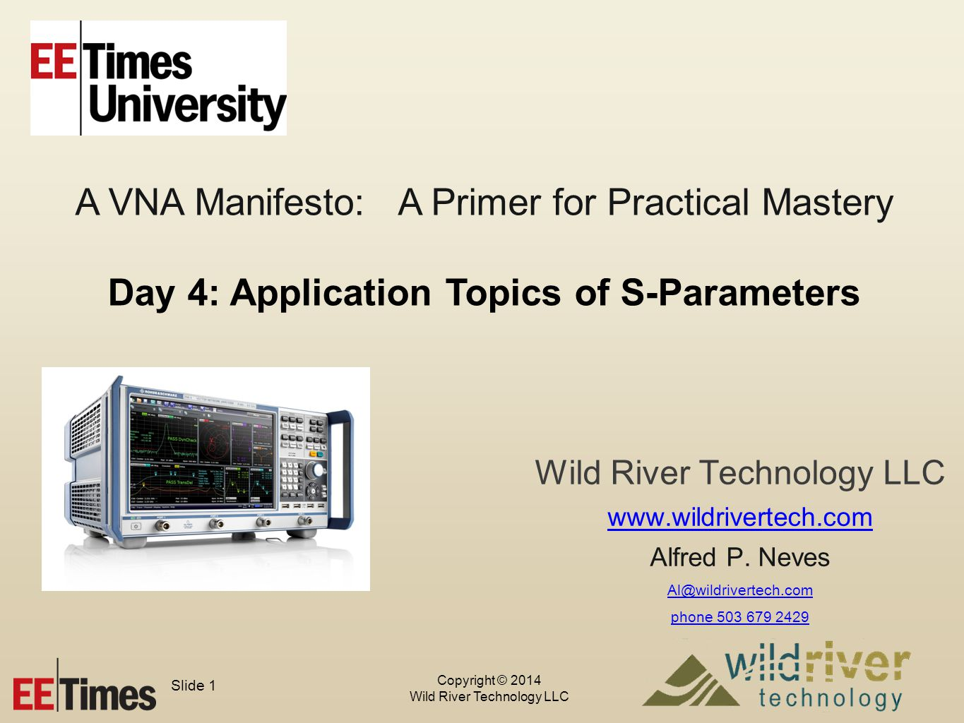 Copyright © 2014 Wild River Technology LLC Slide 12 Again, use validation structure features to your advantage