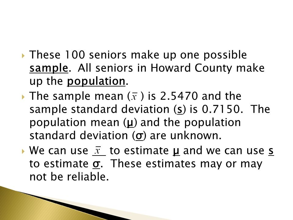  These 100 seniors make up one possible sample.