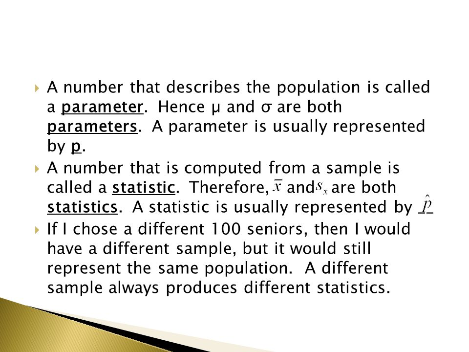  Let represent the proportion of seniors in a sample of 100 seniors whose GPA is 2.0 or higher.